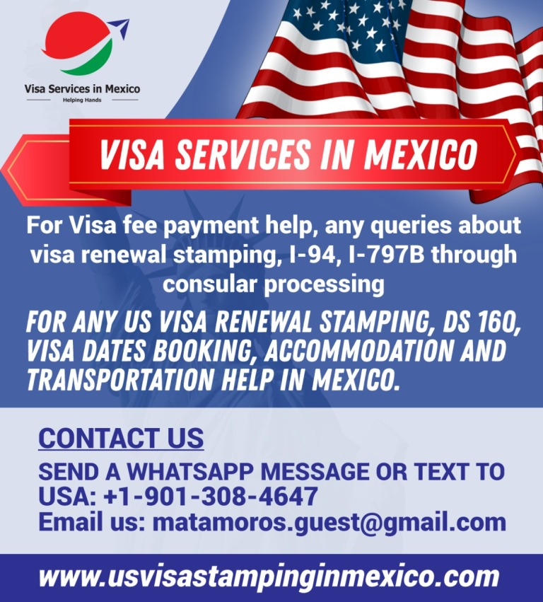 US H1B Visa Stamping in Matamoros Mexico | US Visa Application MRV Fee  Payment in Mexico